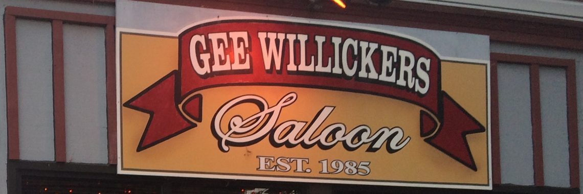 Picture of a sign reading Gee Willickers Saloon Est. 1985