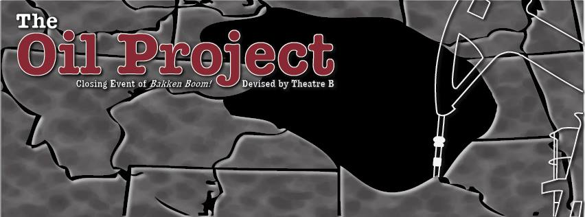 "Poster for the Theatre B production ""The Oil Project."""