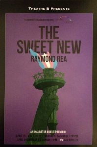 Theatre poster advertising The Sweet New by Raymond Rea performed by Theatre B