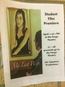 "Poster advertising a film premiere of the student film ""My Last Wife."""