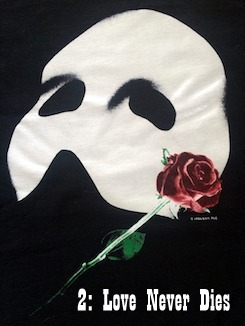 The Phantom of the Opera logo of a white mask with a red rose with text underneath reading 2: Love Never Dies