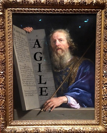 "Photo of the painting ""Moses Presenting the Tablets of Law"" (1648) by Philippe de Champaigne with the word AGILE written over the tablet closest to Moses to illustrate the adopting Agile misconceptions of Mandating from on High."