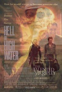 Image of the movie posters for The Talented Mr. Ripley and Hell or High Water superimposed on each other.