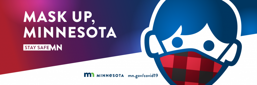 Prevent Minnesota's COVID-19 deaths: Mask Up, Minnesota.